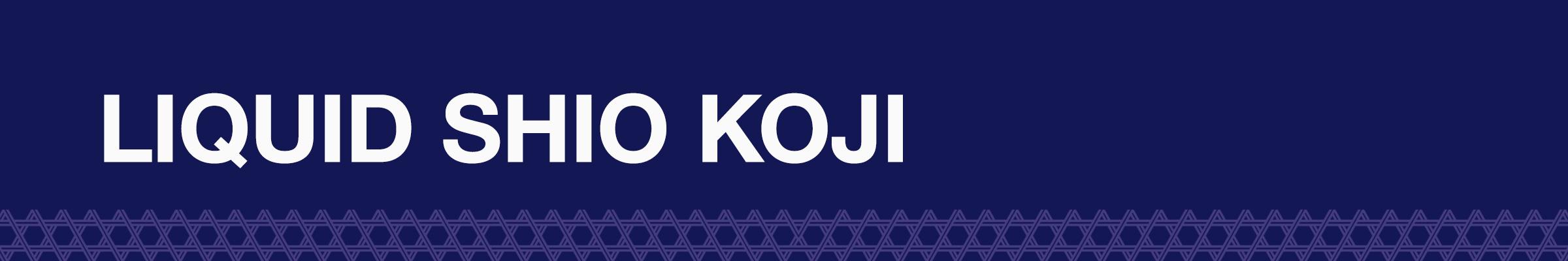 LIQUID SHIO KOJI